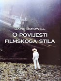 O POVIJESTI FILMSKOG STILA - david bordwill