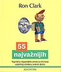 55 NAJVAŽNIJIH - Obiteljska pravila za otkrivanje uspješnog učenika u svakom djetetu - ron clark