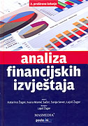 ANALIZA FINANCIJSKIH IZVJEŠTAJA - 2. prošireno izdanje - ivana mamić, lajoš žager, katarina žager, sanja sever