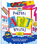 POKRENI ART KREIRAJ - Priručnik za osnove likovnog odgoja - sue nicholson, deri robins