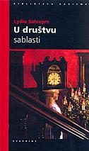 U DRUŠTVU SABLASTI - lydie salvayre