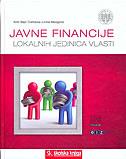 JAVNE FINANCIJE LOKALNIH JEDINICA VLASTI (t.u.) - anto bajo, dubravka jurlina alibegović