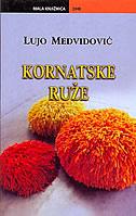 KORNATSKE RUŽE - lujo medvidović