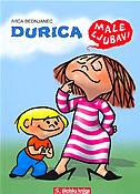 DURICA - MALE LJUBAVI - ivica bednjanec