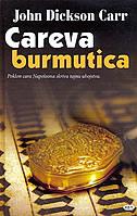 CAREVA BURMUTICA - john dickson carr