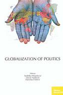 GLOBALIZATION OF POLITICS - davor (ur.) pauković, davorka (ur.) vidović, anđelko (ur.) milardović