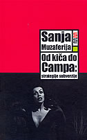 OD KIČA DO CAMPA - STRATEGIJE SUBVERZIJE - sanja muzaferija