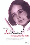 LEA DEUTSCH - ZAGREBAČKA ANNE FRANK - pavao cindrić