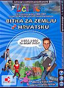 UČILICA - BITKA ZA ZEMLJU HRVATSKU (CD za škol.g. 2008/09.) 1.-8. razred OŠ