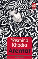 ATENTAT - yasmina khadra
