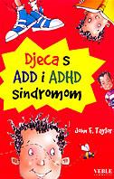 DJECA S ADD I ADHD SINDROMOM - john f. taylor