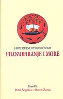 FILOZOFIRANJE I MORE - S ove strane beskonačnosti - petar (prir.) šegedin