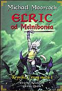 ELRIC OD MELNIBONEA - Kronike Crnog mača 1 - michael moorcock