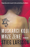 MUŠKARCI KOJI MRZE ŽENE - stieg larsson