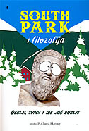 SOUTH PARK I FILOZOFIJA - richard hanley