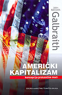 AMERIČKI KAPITALIZAM - koncepcija protutežne moći - john kenneth galbraith