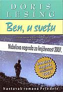 BEN, U SVETU - doris lessing
