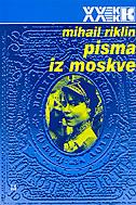 PISMA IZ MOSKVE - mihail riklin