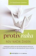 PROTIV RAKA - Nov način života - david servan - schreiber