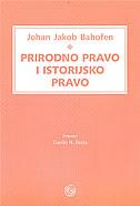 PRIRODNO PRAVO I ISTORIJSKO PRAVO - johann jakob bachofens