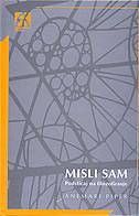MISLI SAM - Podsticaj na filozofiranje - annemarie pieper