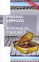 BEOGRAD ZA POKOJNIKE - predrag crnković