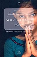 DESEKULARIZACIJA SVETA - Preporod religije i svetska politika - peter l. berger