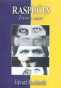 RASPUĆIN - Život i smrt - edward radzinsky