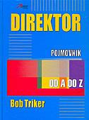 DIREKTOR - Pojmovnik od A do Z - bob tricker