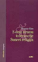 S ONU STRANU TOLERANCIJE - Susret religija - dennis gira