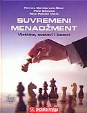 SUVREMENI MENADŽMENT - vještine, sustavi i izazovi (m.u.) - pere sikavica, fikreta bahtijarević-šiber, nina pološki vokić