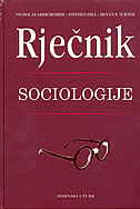 RJEČNIK SOCIOLOGIJE - nicholas abercrombie, stephen hill, bryan turner