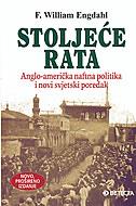 STOLJEĆE RATA (novo, prošireno izdanje) - f. william engdahl