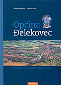 OPĆINA ĐELEKOVEC - Povijesno-zemljopisna monografija - dragutin feletar, hrvoje petrić