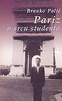 PARIZ U SRCU STUDENTA - branko polić