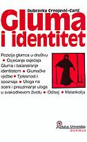 GLUMA I IDENTITET - dubravka crnojević-carić