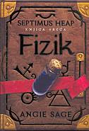 FIZIK - SEPTIMUS HEAP (knjiga treća) - angie sage