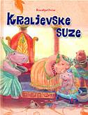 KRALJEVSKE SUZE - rozalija ovčar