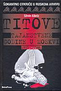 """Silvin Eiletz: """"Titove tajanstvene godine u Moskvi 1935.-1940."""""""