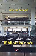 BIBLIOTEKA NOĆU - alberto manguel