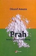 PRAH - istorija sitnog i nevidljivog - joseph amato
