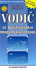 RIFIN VODIČ 3 - ZA RAZUMIJEVANJE MIROVINSKIH FONDOVA - vladimir miletić