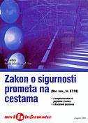 ZAKON O SIGURNOSTI PROMETA NA CESTAMA (Nar. nov., br. 67/08) - ante (prir.) matić
