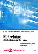 NEKRETNINE - Aktualnosti zakonodavstva i prakse - skupina autora