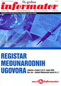 REGISTAR MEĐUNARODNIH UGOVORA (Nar. nov. - dodatak Međunarodni ugovori br. 2) - ljiljana (prir.) drakulić