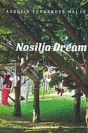 NOSILJA DREAM - agstin fernandes mallo