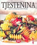 TJESTENINA - Recepti za pripremanje izvrsnih predjela - leonardo (ur.) marušić