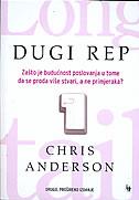 DUGI REP - Zašto je budućnost poslovanja u tome da se proda više stvari, a ne primjeraka? - chris anderson