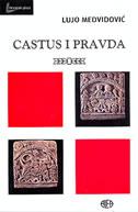 CASTUS I PRAVDA - lujo medvidović