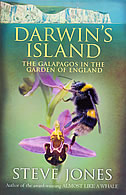 DARWINS ISLAND - THE GALAPAGOS IN THE GARDEN OF ENGLAND - steve jones